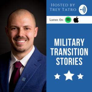 Welcome Military Transition Stories Listeners
