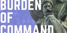 Burden of Command